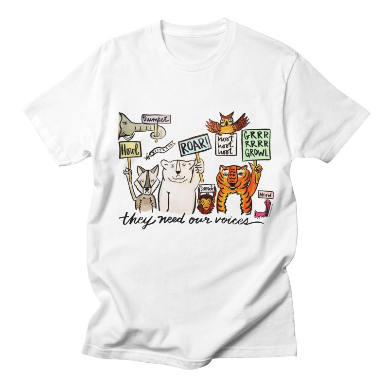 they need our voices Women's T-Shirt by IT MUST BEE A SIGN
