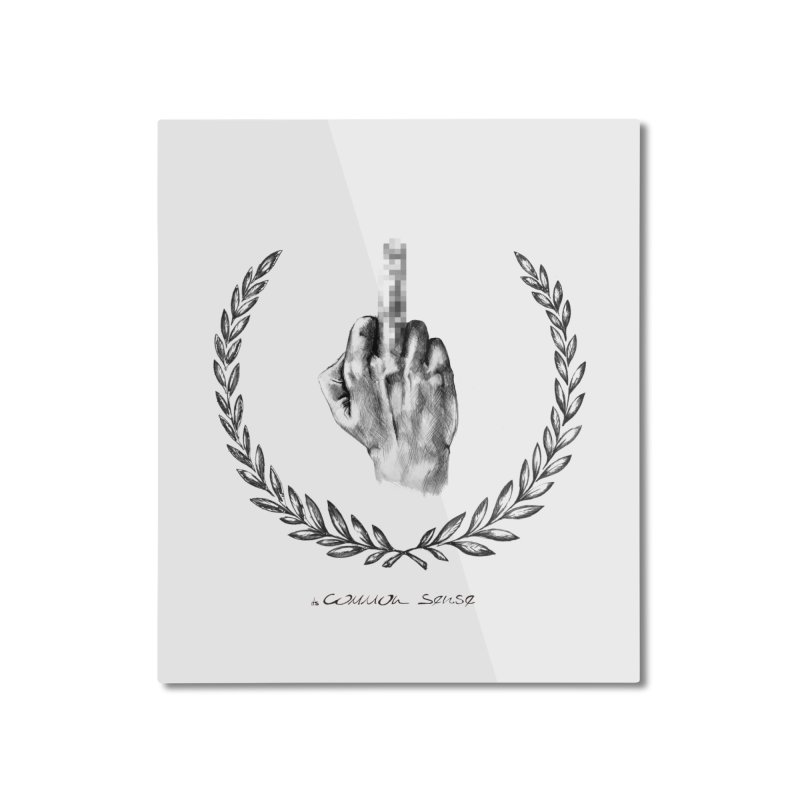 the Finger and the Glory (or Fuck Perry) Home Mounted Aluminum Print by it's Common Sense
