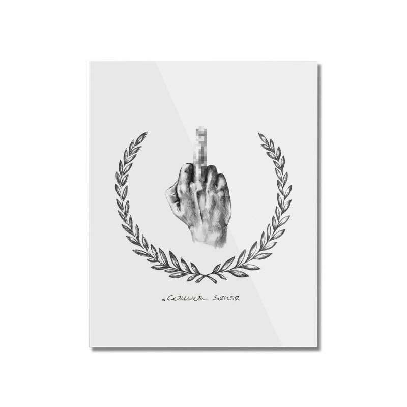 the Finger and the Glory (or Fuck Perry) Home Mounted Acrylic Print by it's Common Sense