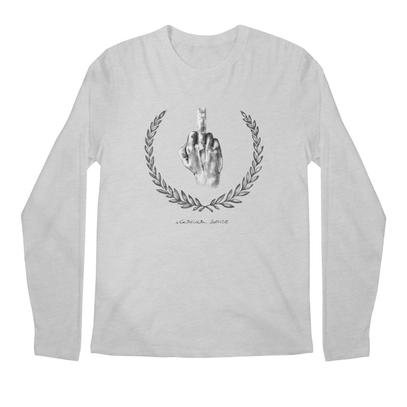 the Finger and the Glory (or Fuck Perry) Men's Longsleeve T-Shirt by it's Common Sense