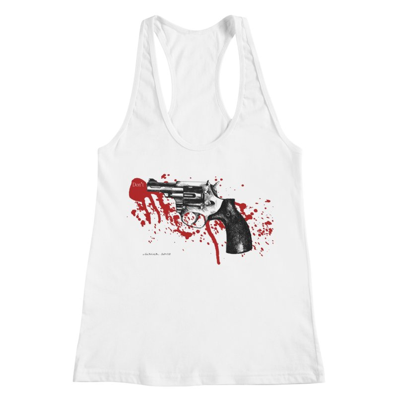 Don't Women's Racerback Tank by it's Common Sense