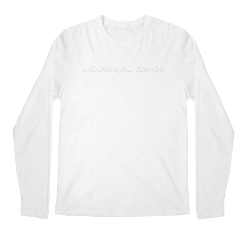 it's white, Common Sense Men's Regular Longsleeve T-Shirt by it's Common Sense