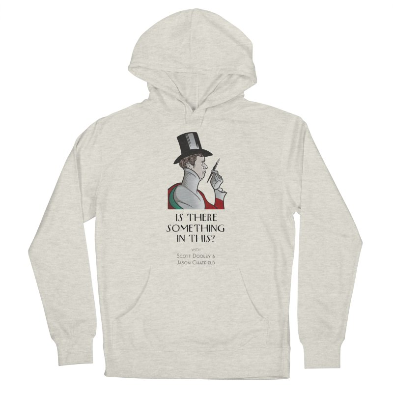 Dandy Chatto Men's Pullover Hoody by Is There Something In This? Official Merch Store