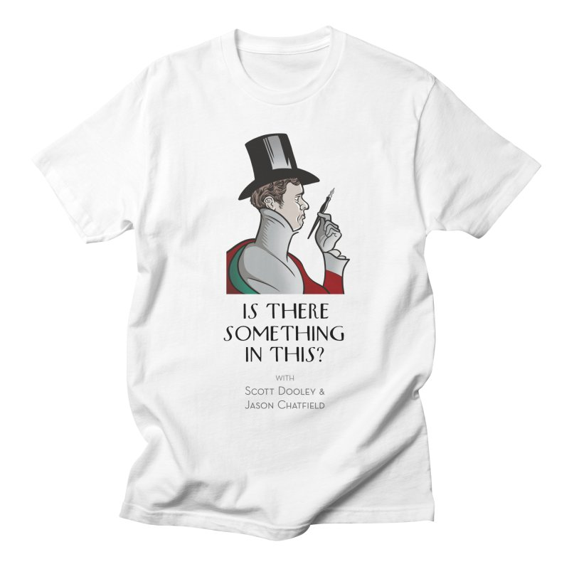 Dandy Chatto Men's T-Shirt by Is There Something In This? Official Merch Store
