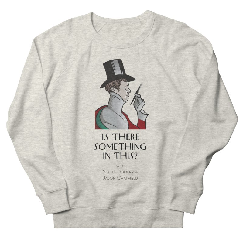 Dandy Chatto Men's Sweatshirt by Is There Something In This? Official Merch Store
