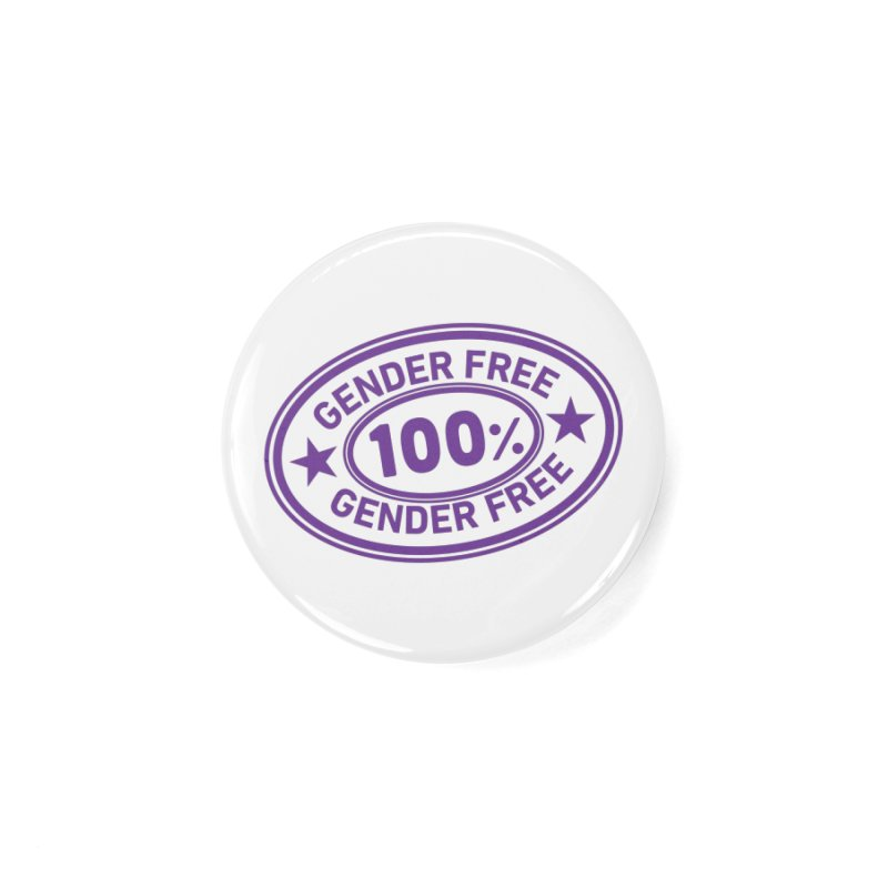 100% Gender Free Accessories Button by It's Just DJ