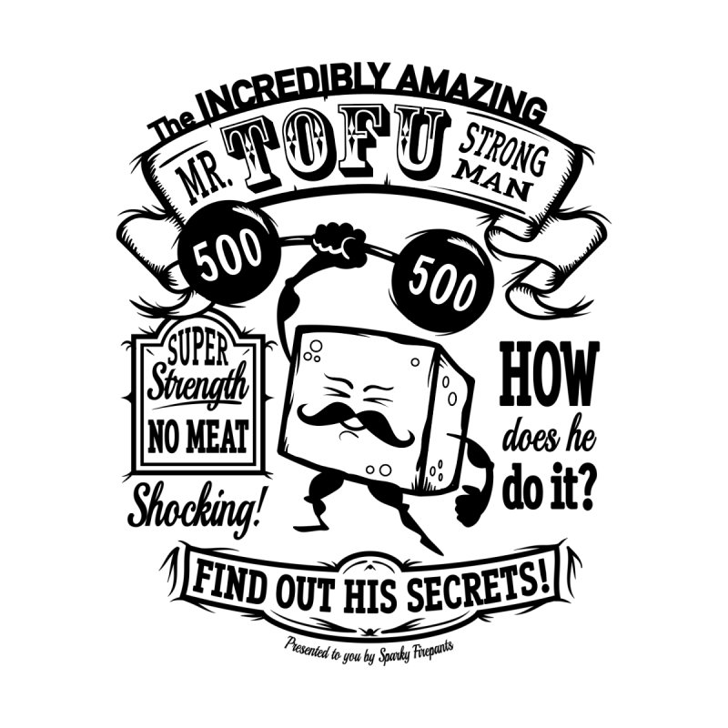 Tofu Strongman Home Stretched Canvas by It's Just DJ