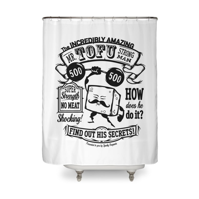 Tofu Strongman Home Shower Curtain by It's Just DJ