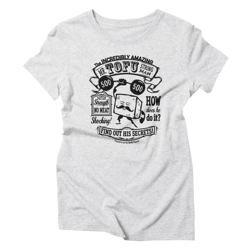 Tofu Strongman Women's T-Shirt by It's Just DJ