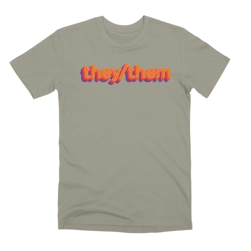 They/Them Men's T-Shirt by It's Just DJ