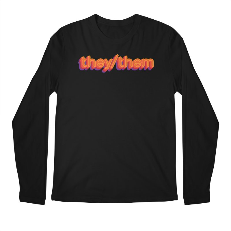 They/Them Men's Longsleeve T-Shirt by It's Just DJ