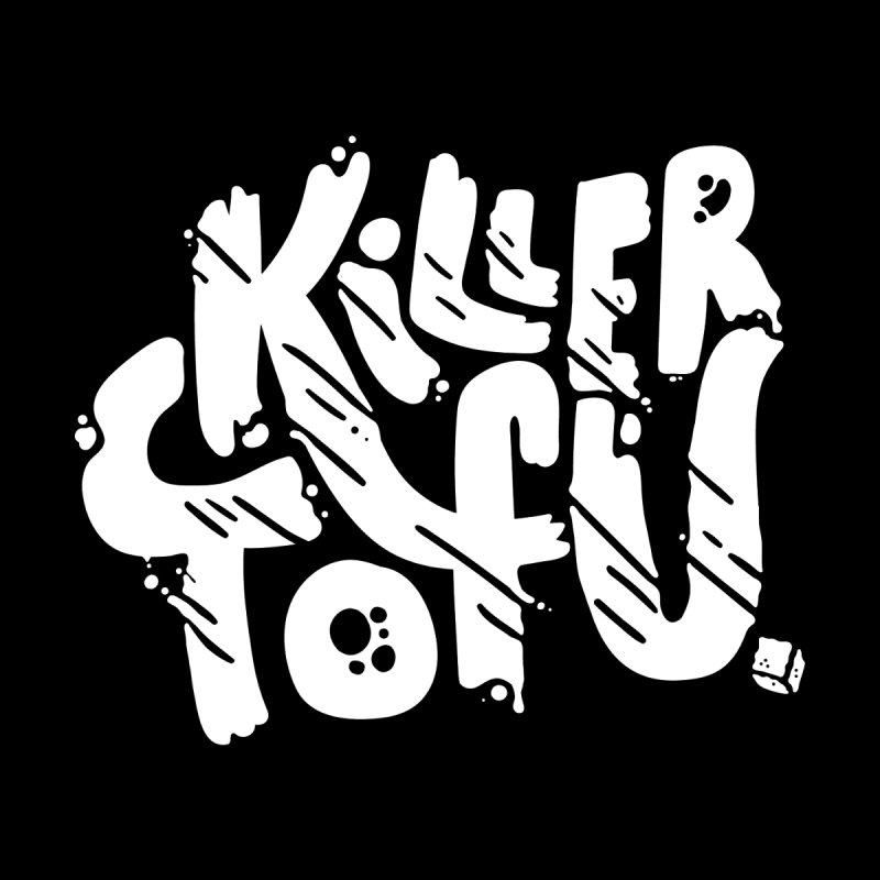 Killer Tofu by itsnotthatweird's Artist Shop