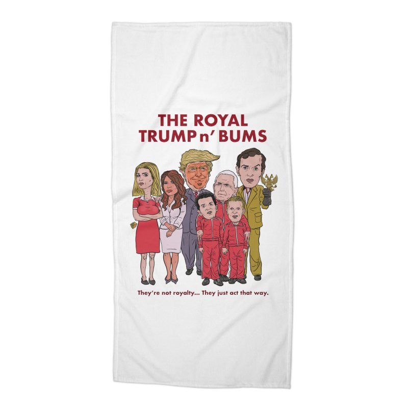 The Royal TRUMP n' BUMS Accessories Beach Towel by Ivan Ehlers' Artist Shop