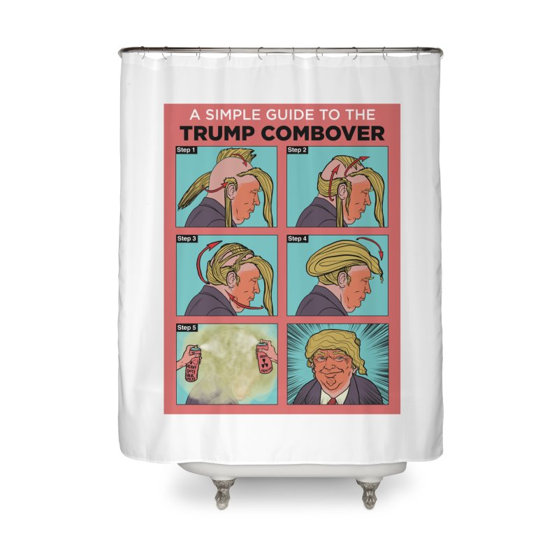 A SIMPLE GUIDE TO THE TRUMP COMBOVER Home Shower Curtain by Ivan Ehlers' Artist Shop