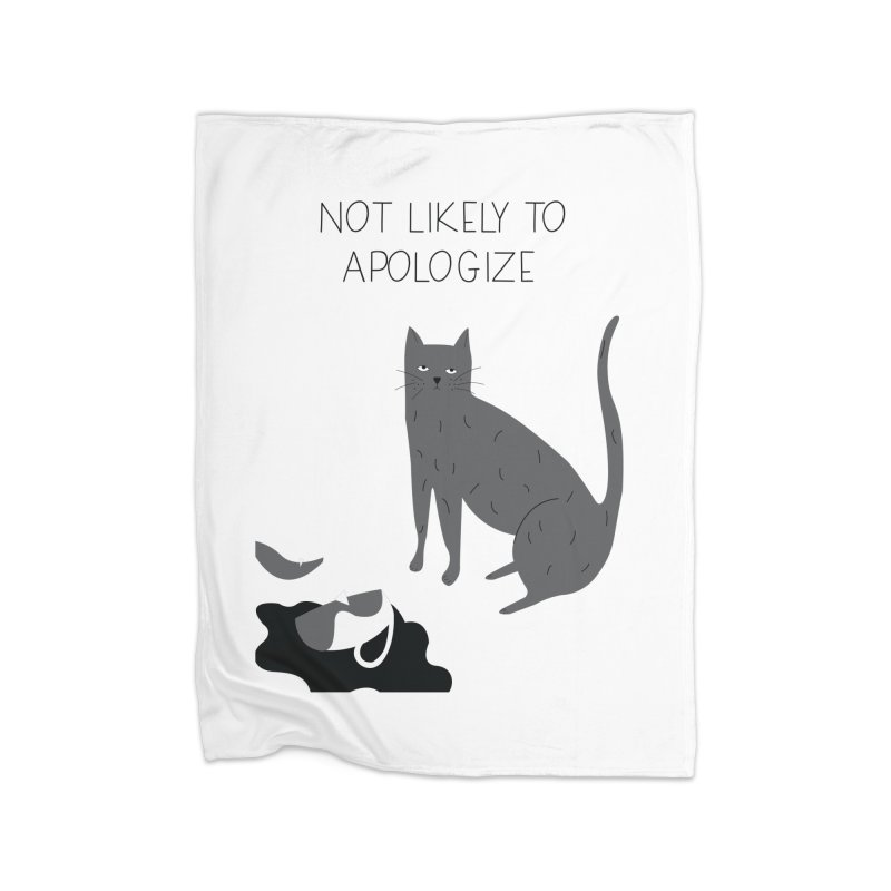 Not likely to apologize Home Fleece Blanket Blanket by ivvch's Artist Shop