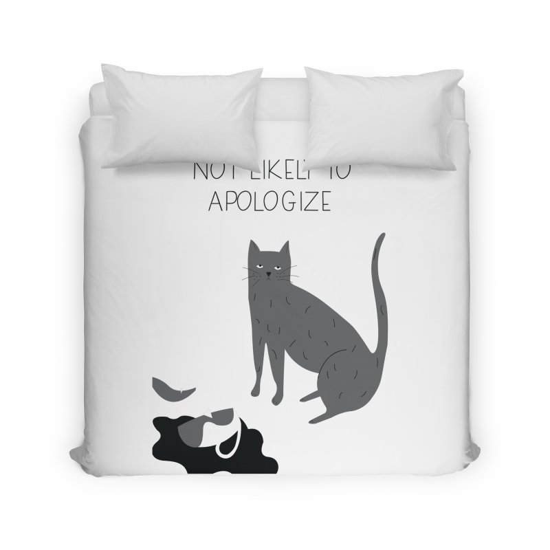 Not likely to apologize Home Duvet by ivvch's Artist Shop