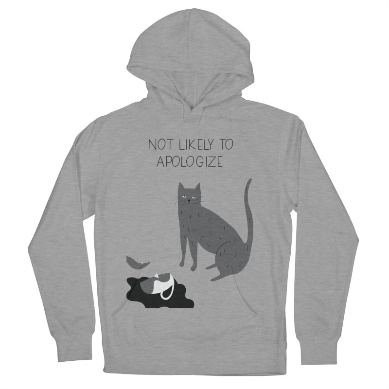 Not likely to apologize Women's French Terry Pullover Hoody by ivvch's Artist Shop