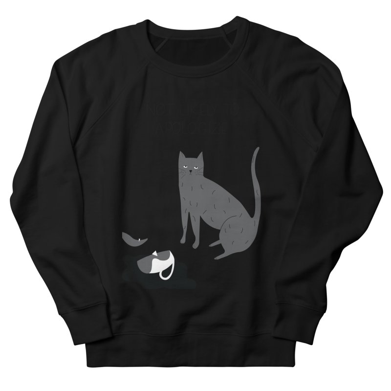 Not likely to apologize Women's French Terry Sweatshirt by ivvch's Artist Shop