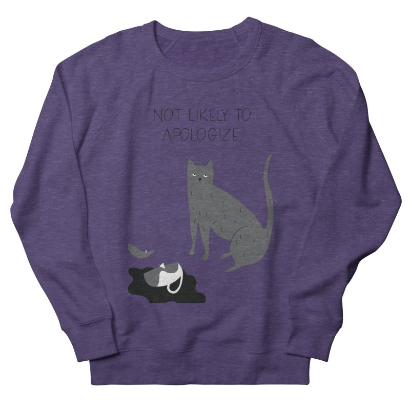 Not likely to apologize Men's French Terry Sweatshirt by ivvch's Artist Shop