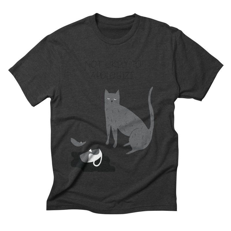Not likely to apologize Men's Triblend T-Shirt by ivvch's Artist Shop