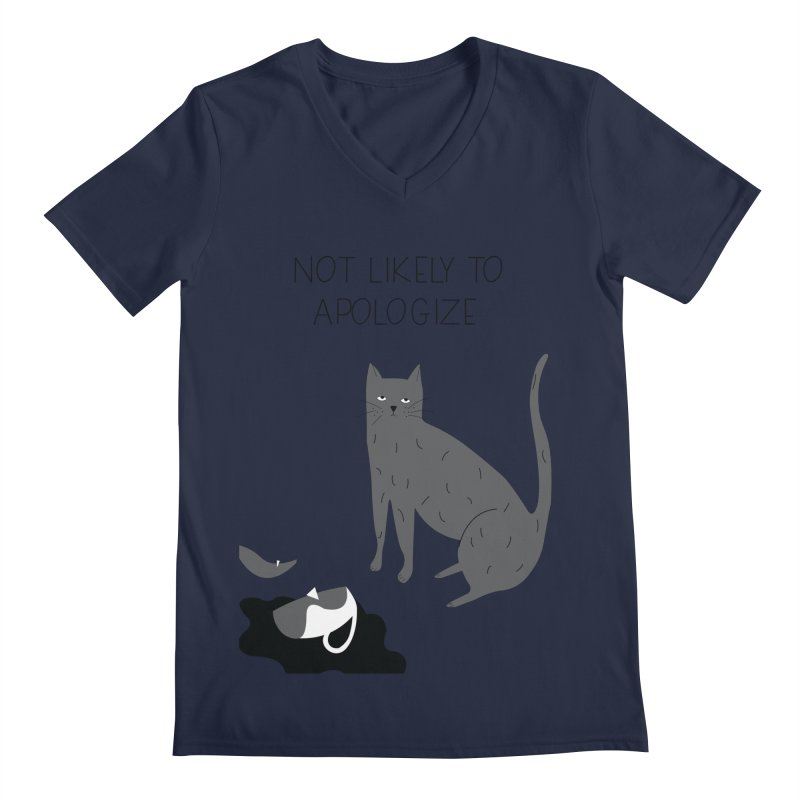 Not likely to apologize Men's V-Neck by ivvch's Artist Shop