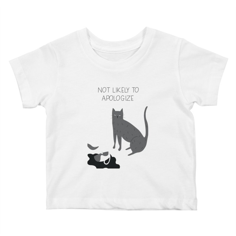 Not likely to apologize Kids Baby T-Shirt by ivvch's Artist Shop