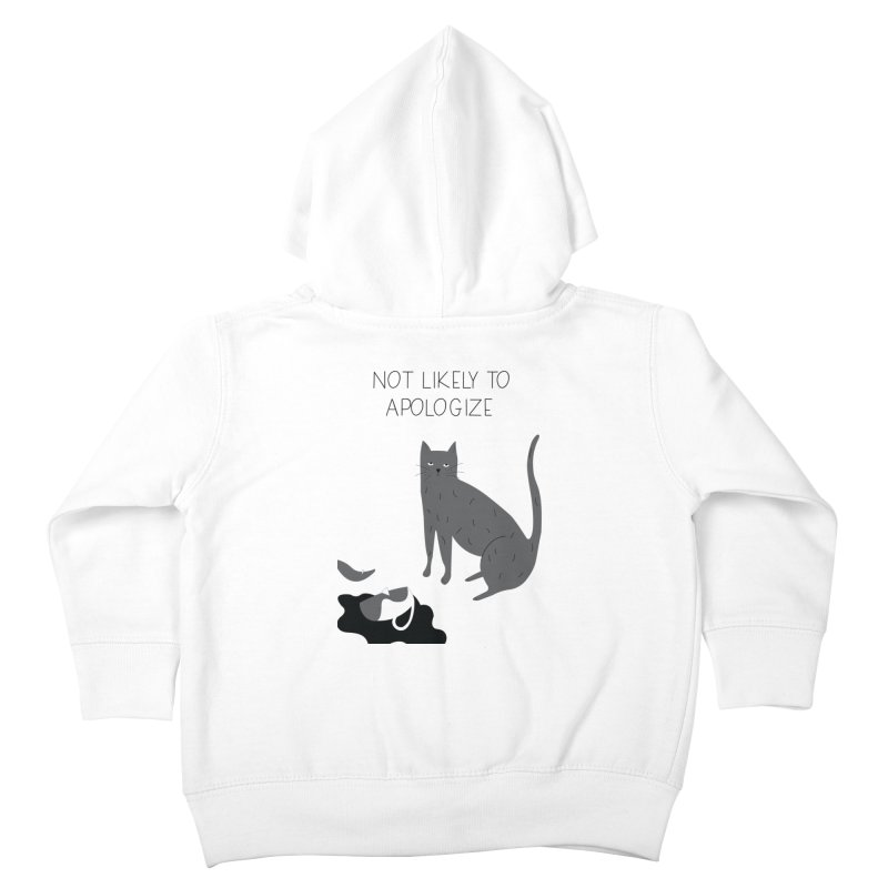 Not likely to apologize Kids Toddler Zip-Up Hoody by ivvch's Artist Shop