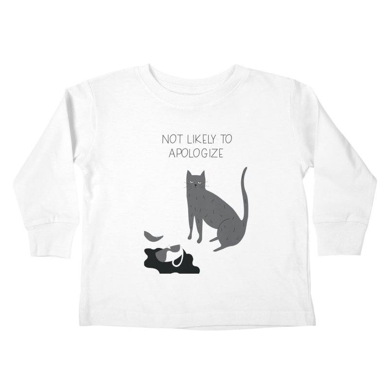 Not likely to apologize Kids Toddler Longsleeve T-Shirt by ivvch's Artist Shop
