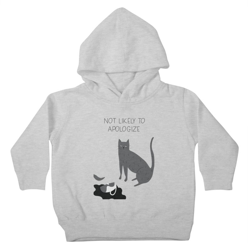 Not likely to apologize Kids Toddler Pullover Hoody by ivvch's Artist Shop
