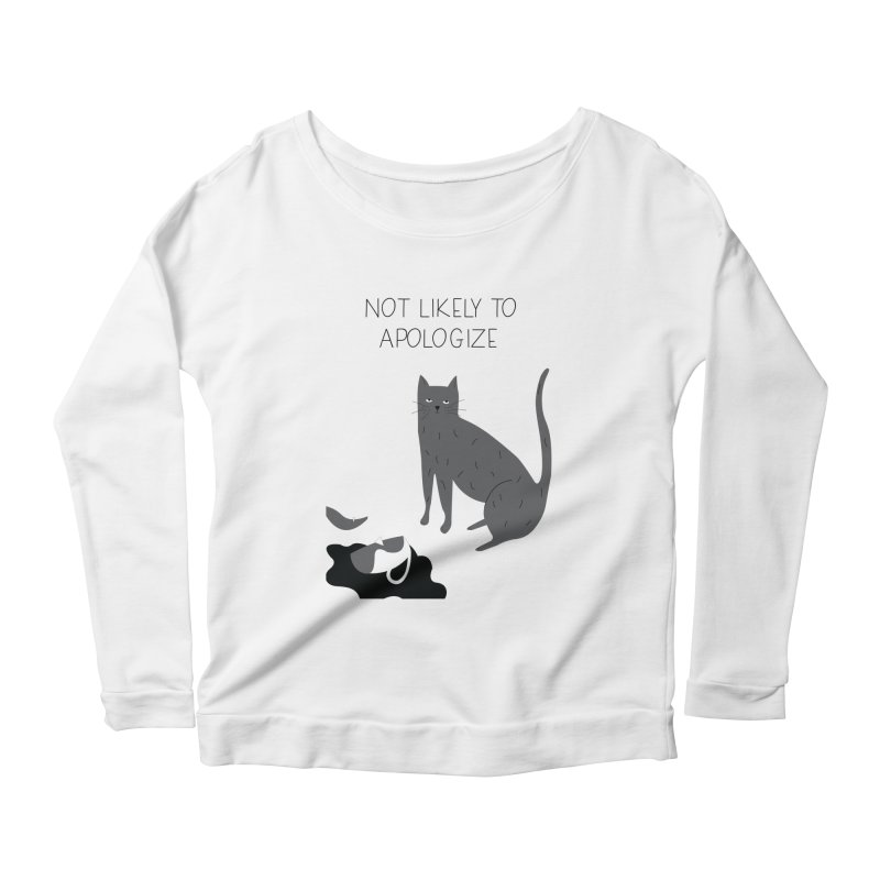 Not likely to apologize Women's Scoop Neck Longsleeve T-Shirt by ivvch's Artist Shop