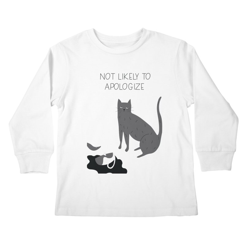 Not likely to apologize Kids Longsleeve T-Shirt by ivvch's Artist Shop
