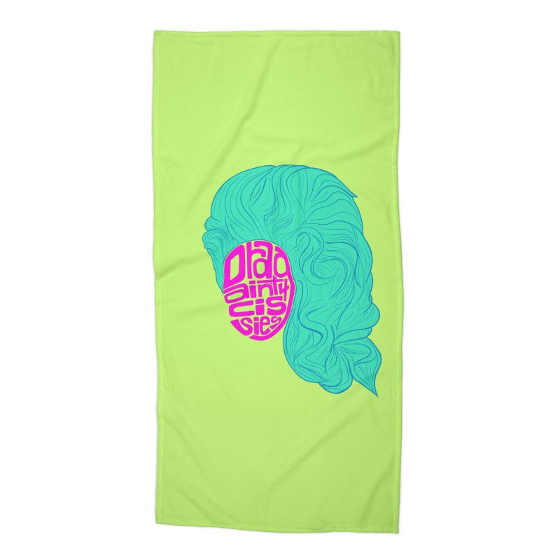 Drag ain't 4 Cissies Accessories Beach Towel by Izzy Berdan's Artist Shop
