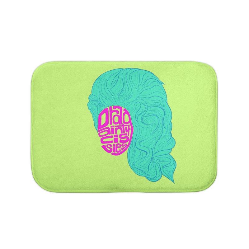 Drag ain't 4 Cissies Home Bath Mat by Izzy Berdan's Artist Shop