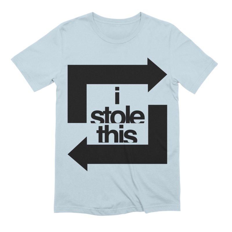 i stole this idea Men's Extra Soft T-Shirt by Izzy Berdan's Artist Shop
