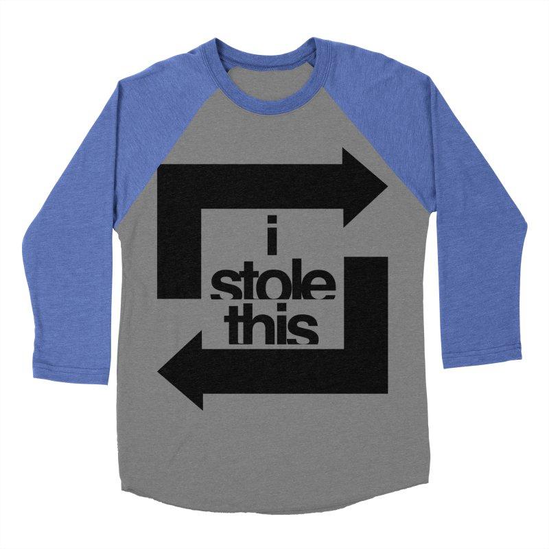 i stole this idea Women's Baseball Triblend Longsleeve T-Shirt by izzyberdan's Artist Shop