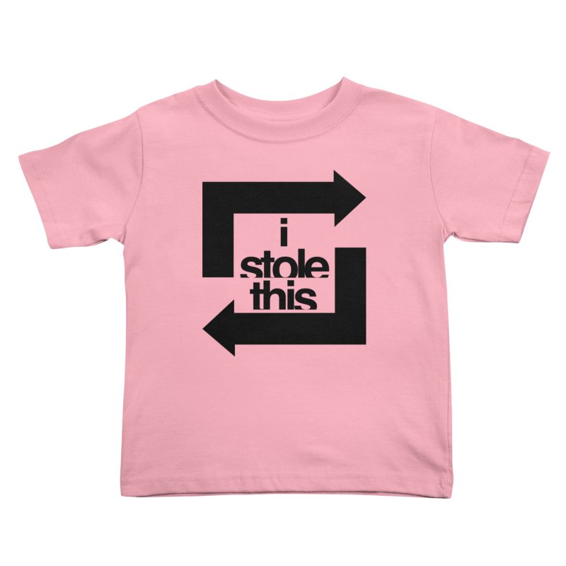 i stole this idea Kids Toddler T-Shirt by Izzy Berdan's Artist Shop