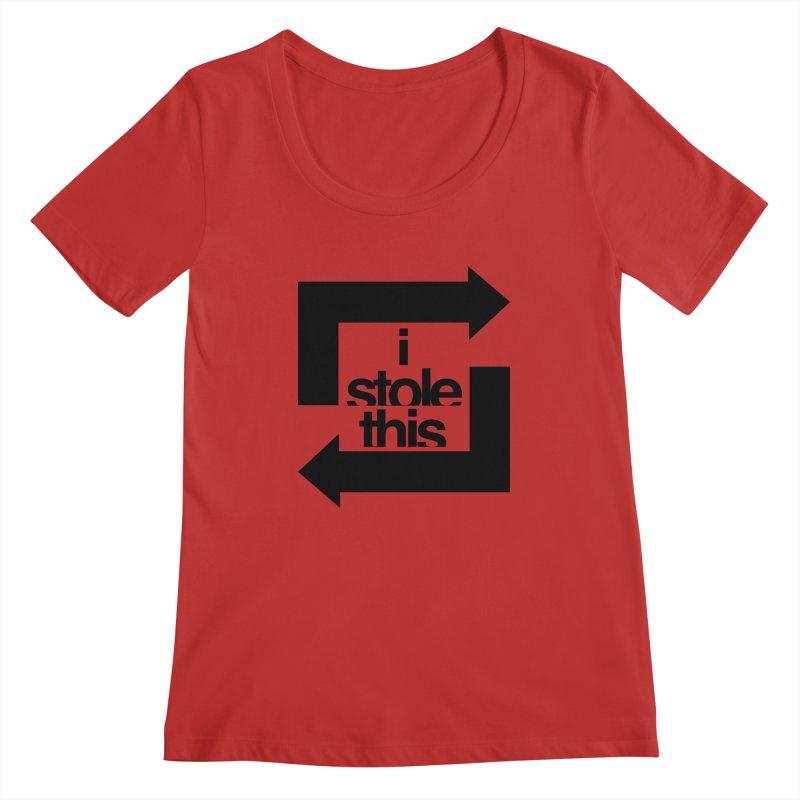 i stole this idea Women's Regular Scoop Neck by Izzy Berdan's Artist Shop