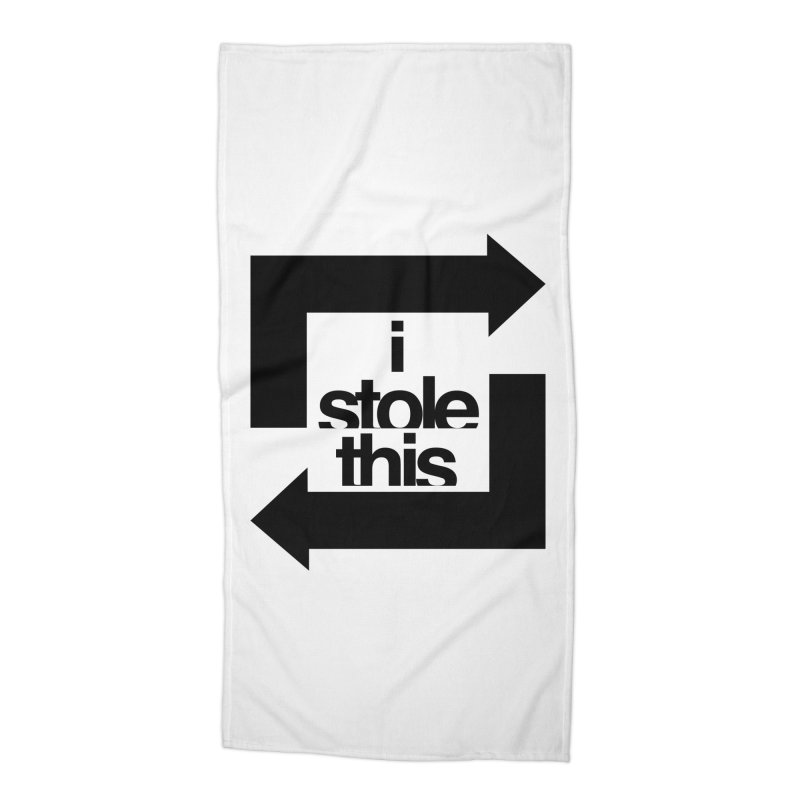 i stole this idea Accessories Beach Towel by Izzy Berdan's Artist Shop