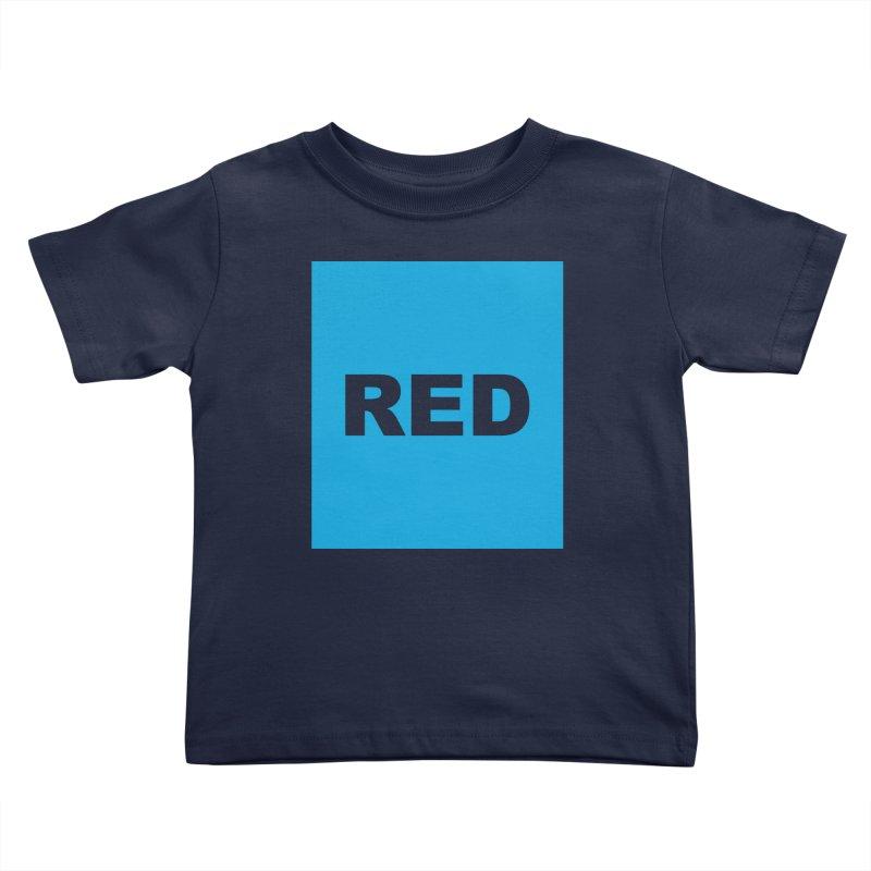 red is blue Kids Toddler T-Shirt by Izzy Berdan's Artist Shop