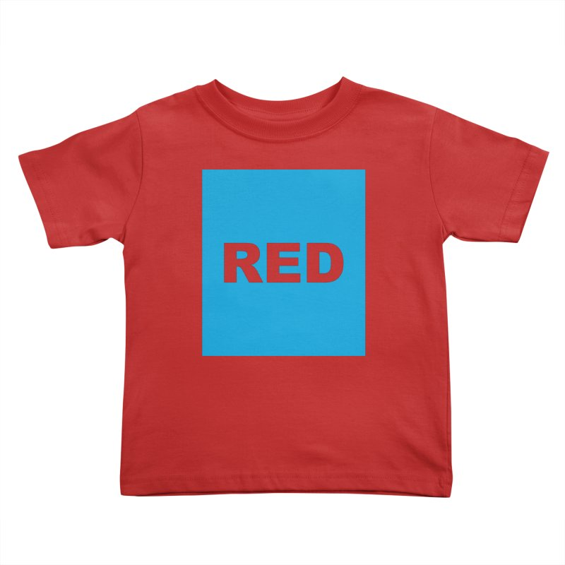 red is blue Kids Toddler T-Shirt by Izzy Berdan's Artist Shop