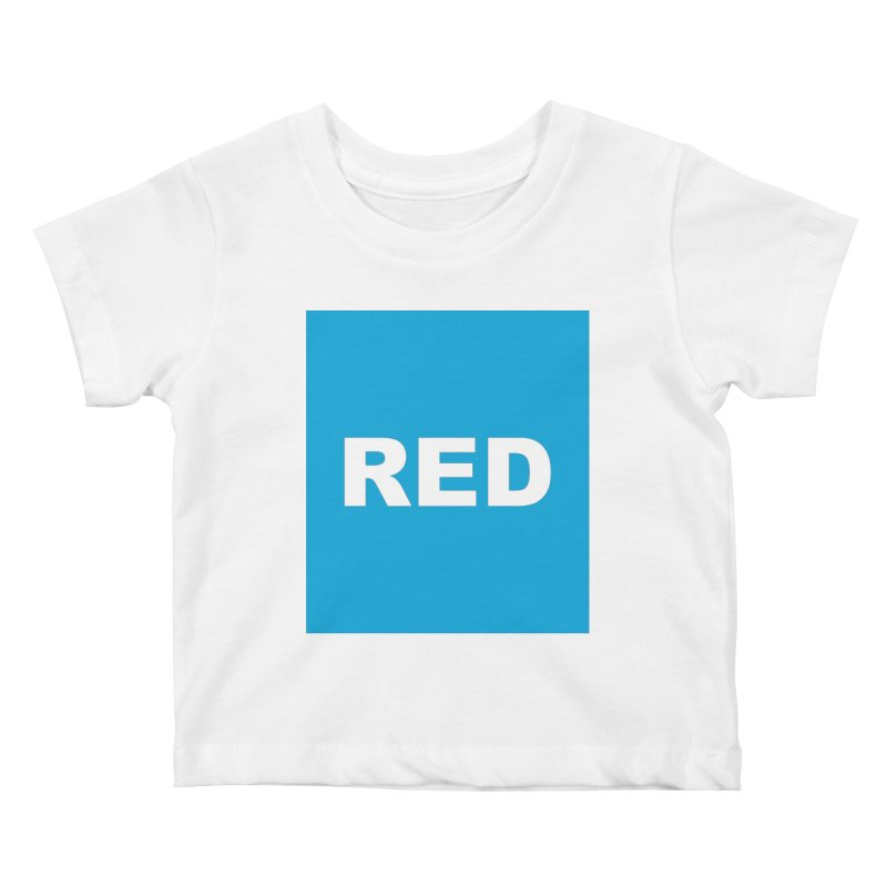red is blue Kids Baby T-Shirt by Izzy Berdan's Artist Shop