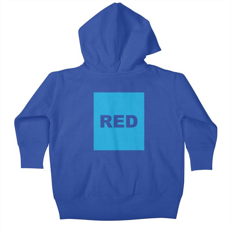 red is blue Kids Baby Zip-Up Hoody by Izzy Berdan's Artist Shop