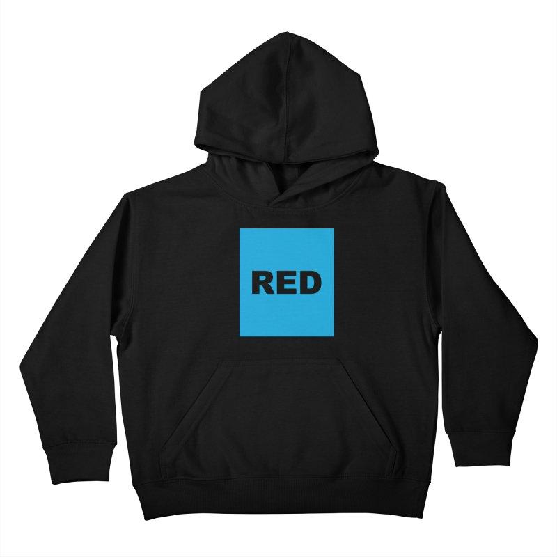 red is blue Kids Pullover Hoody by Izzy Berdan's Artist Shop