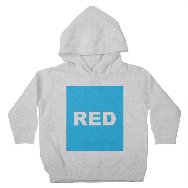 red is blue Kids Toddler Pullover Hoody by Izzy Berdan's Artist Shop