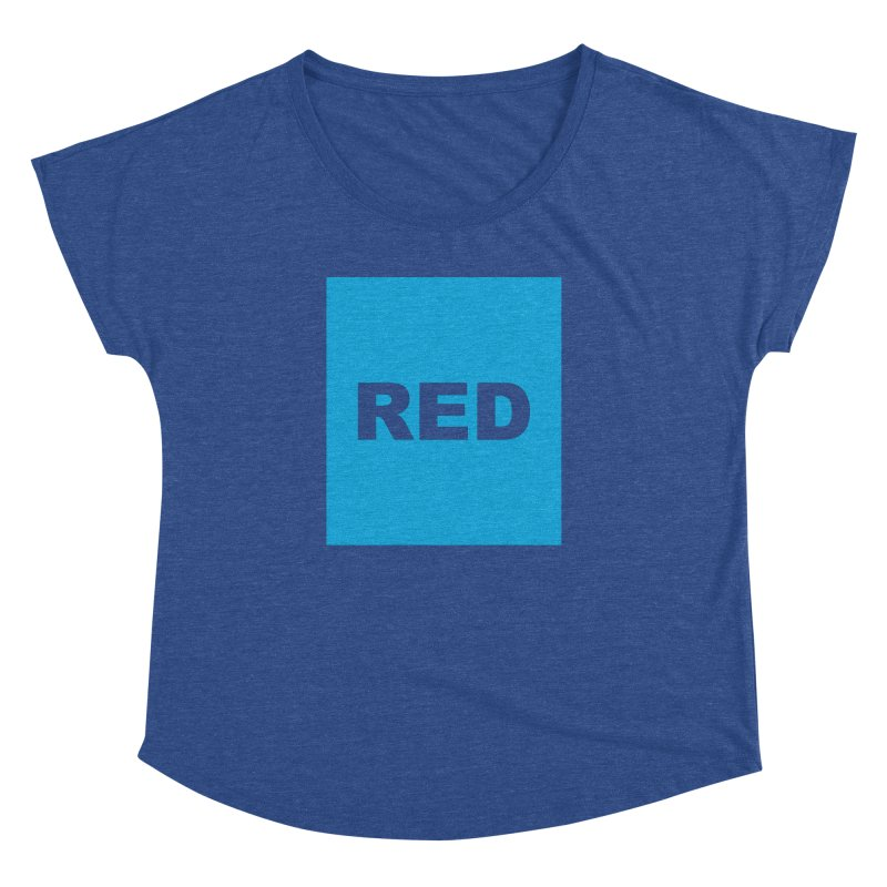 red is blue Women's Dolman Scoop Neck by Izzy Berdan's Artist Shop