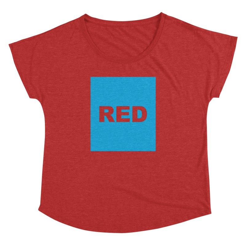 red is blue Women's Dolman Scoop Neck by izzyberdan's Artist Shop