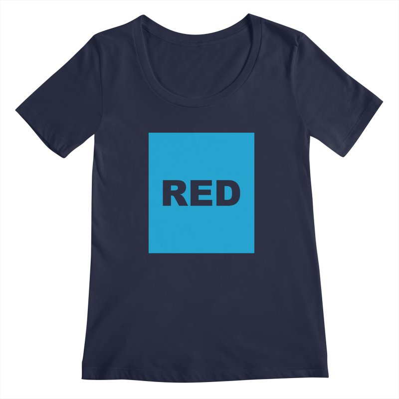 red is blue Women's Regular Scoop Neck by Izzy Berdan's Artist Shop