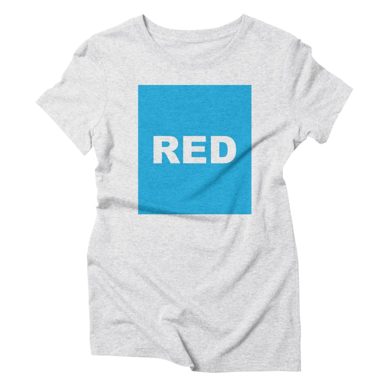 red is blue Women's Triblend T-Shirt by Izzy Berdan's Artist Shop
