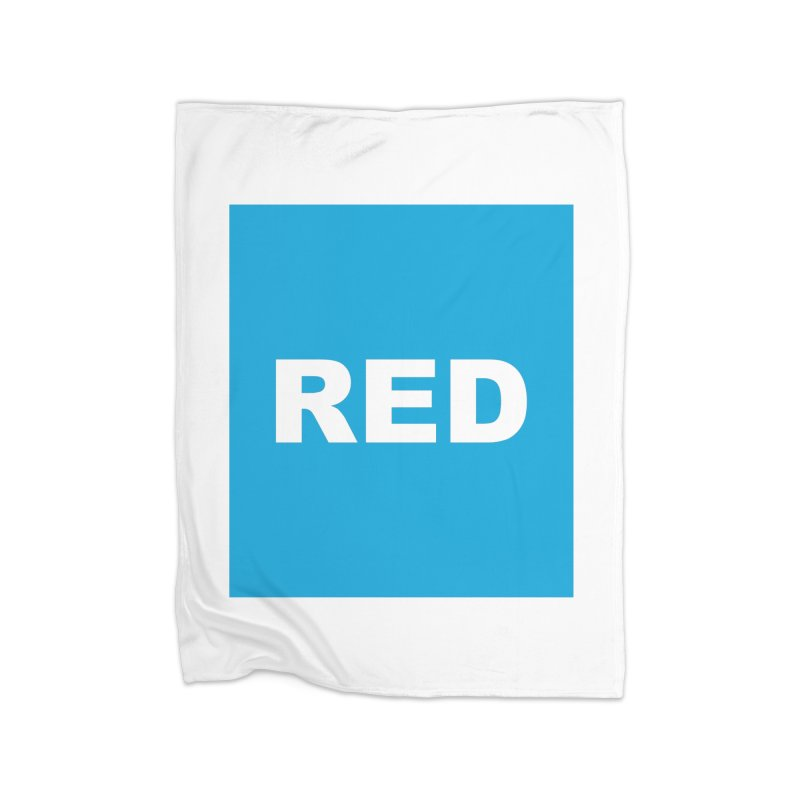red is blue Home Fleece Blanket Blanket by Izzy Berdan's Artist Shop