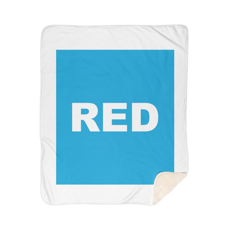 red is blue Home Sherpa Blanket Blanket by Izzy Berdan's Artist Shop